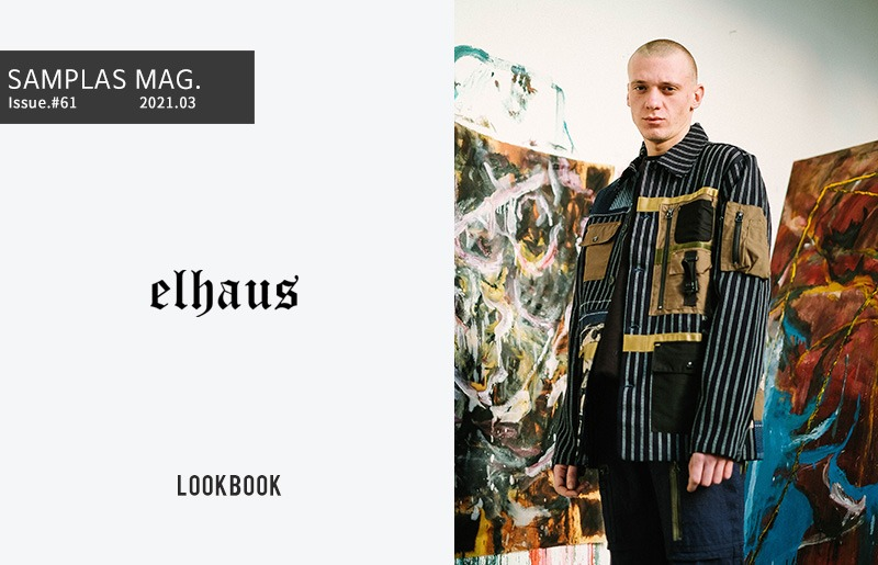 "Elhaus 2021 SS collection ""Breaking Glass""- Lookbook"