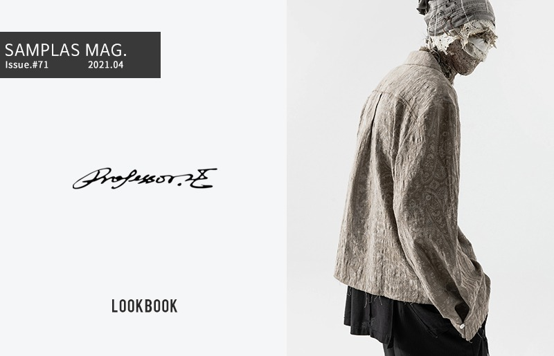 Professor-E 2021 SS - First Drop Collection - Lookbook